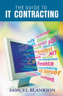 The Guide to I. T. Contracting (Hardback)