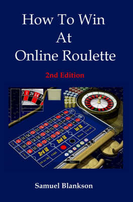 How to Win at Online Roulette (Paperback)