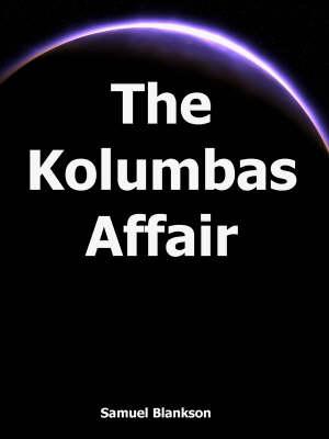 The Kolumbas Affair (Paperback)