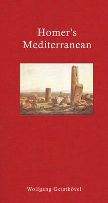 Homer's Mediterranean: A Travel Companion (Hardback)