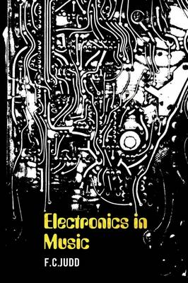 Electronics In Music (Paperback)