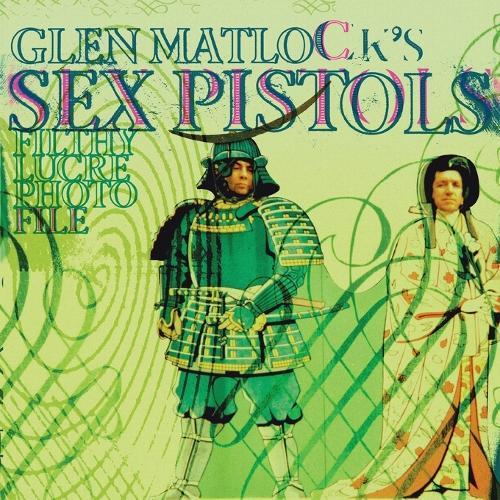 Glen Matlock's Sex Pistols Filthy Lucre Photofile (Paperback)