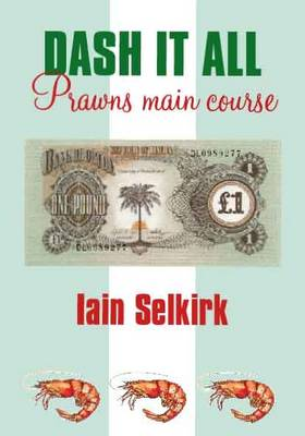 Dash it All: Prawns Main Course (Paperback)
