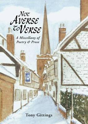 Not Averse to Verse: A Miscellany of Poetry and Prose (Paperback)