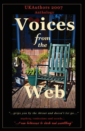 Voices from the Web Anthology 2007 (Paperback)