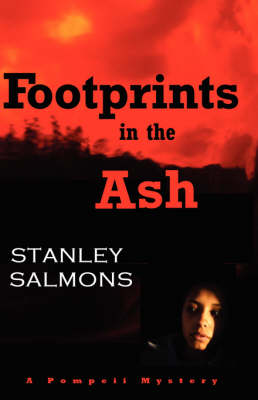 Footprints in the Ash: A Pompeii Mystery (Paperback)