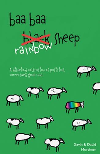 Baa Baa Rainbow Sheep: PC Tales from the Unhinged Kingdom (Paperback)