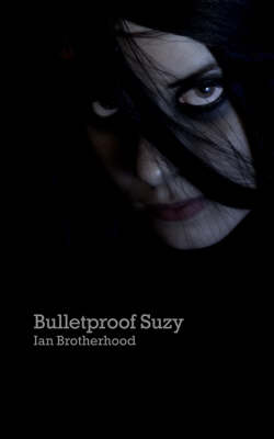 Bulletproof Suzy (Paperback)
