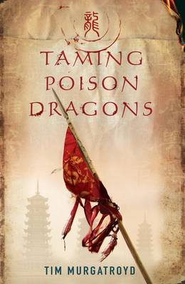 Taming Poison Dragons - Medieval China Trilogy 1 (Paperback)