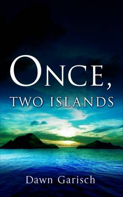 Once, Two Islands (Paperback)