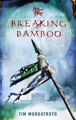 Breaking Bamboo - Medieval China Trilogy 2 (Paperback)