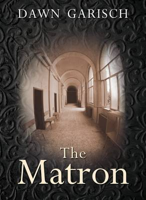 The Matron (Hardback)