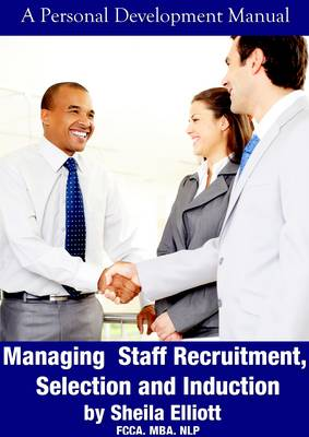 Managing Staff Recruitment, Selection and Induction (Paperback)