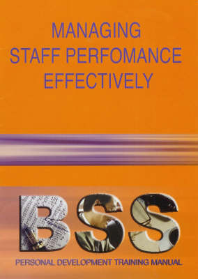Managing Staff Performance Effectively (Paperback)
