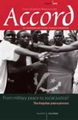 From Military Peace to Social Justice?: The Angolan Peace Process - Accord Issue 15 (Paperback)