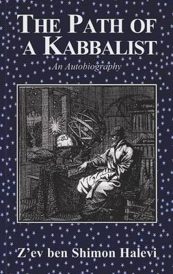 The Path of a Kabbalist: An Autobiography (Paperback)