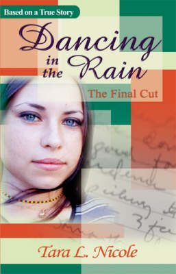 Dancing in the Rain: The Final Cut (Paperback)