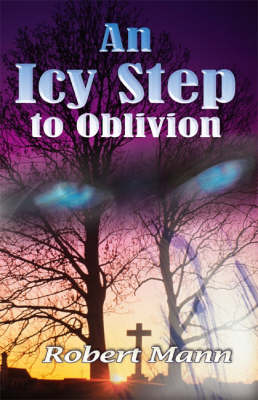 An Icy Step to Oblivion (Paperback)