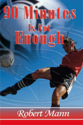 90 Minutes is Not Enough (Paperback)