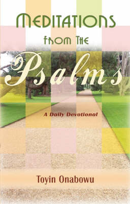Meditations from the Psalms: Psalms 1 to 42 Pt. 1: A Daily Devotional (Paperback)
