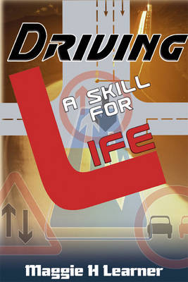 Driving: A Skill for Life (Paperback)