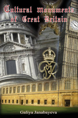 Cultural Monuments of Great Britain (Paperback)