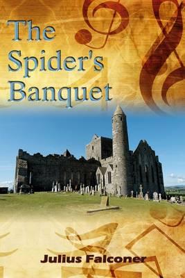 The Spider's Banquet - Julius Falconer Series 1 (Paperback)