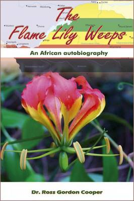 The Flame Lily Weeps (Paperback)