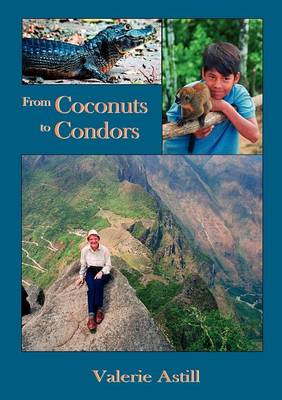 From Coconuts to Condors (Paperback)