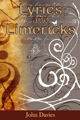 Lyrics and Limericks (Paperback)