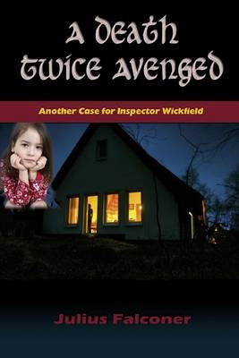 A Death Twice Avenged - Julius Falconer Series 2 (Paperback)