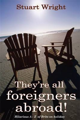 They're All Foreigners Abroad (Paperback)