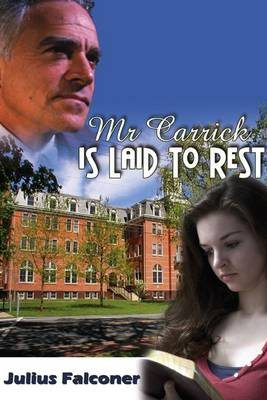 Mr Carrick is Laid to Rest - Julius Falconer Series 5 (Paperback)