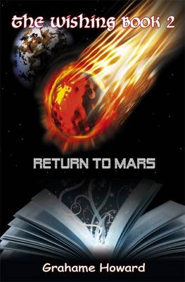 The Wishing Book: Return to Mars No. 2 (Paperback)