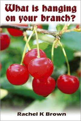 What is Hanging on Your Branch? (Paperback)