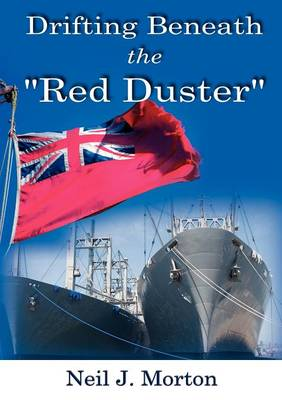 Drifting Beneath the Red Duster (Paperback)