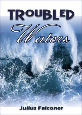 Troubled Waters - Julius Falconer Series 8 (Paperback)