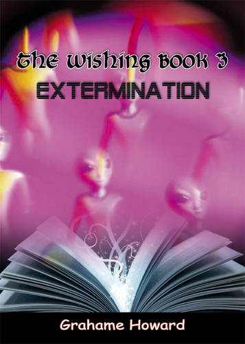 The Wishing Book: Extermination No. 3 (Paperback)