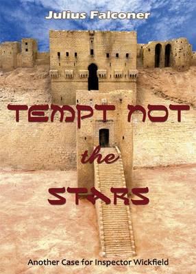 Tempt Not the Stars - Julius Falconer Series 9 (Paperback)