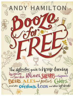 Booze for Free (Hardback)