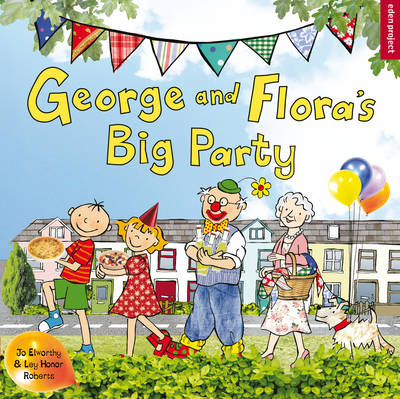 George and Flora's Big Party - George and Flora (Paperback)