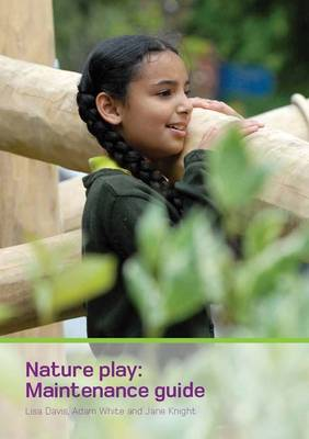 Nature Play: Maintenance Guide (Paperback)