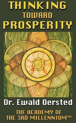 Thinking Toward Prosperity: How to Attain Your Fortune - Living Time World Learning No. 6 (Paperback)