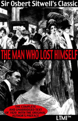 The Man Who Lost Himself: A Meeting with Destiny - Living Time World Fiction No. 4 (Paperback)