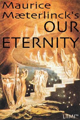 Our Eternity: On Death and Immortality - Living Time Nobel Prize Collection (Paperback)