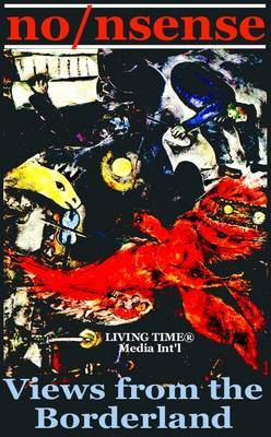 No/nsense: Views from the Borderland - Living Time World Poetry No. 2 (Paperback)