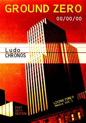 Ground Zero: 00/00/00 - Living Time World Poetry No. 10 (Paperback)