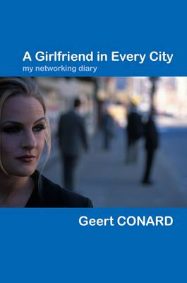 A Girlfriend in Every City (Paperback)