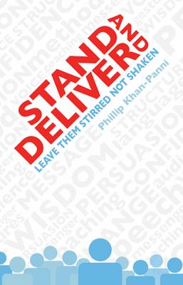 Stand and Deliver: Leave Them Stirred Not Shaken (Paperback)