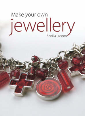Make Your Own Jewellery (Paperback)